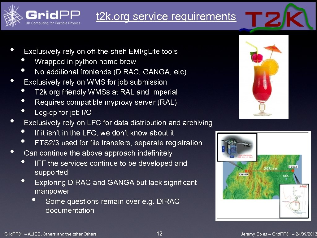 t 2 k. org service requirements • • Exclusively rely on off-the-shelf EMI/g. Lite