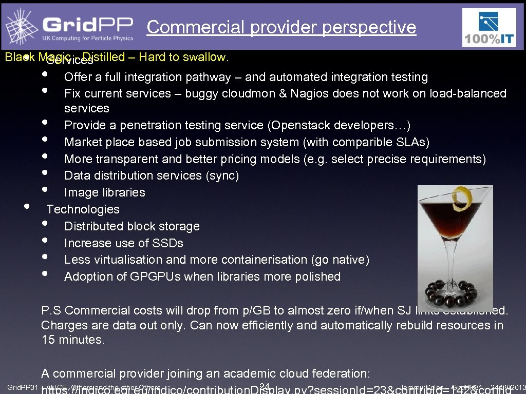 Commercial provider perspective • Black Magic - Distilled – Hard to swallow. Services Offer