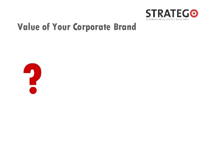 Value of Your Corporate Brand