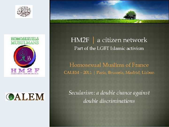 HM 2 F | a citizen network Part of the LGBT Islamic activism Homosexual