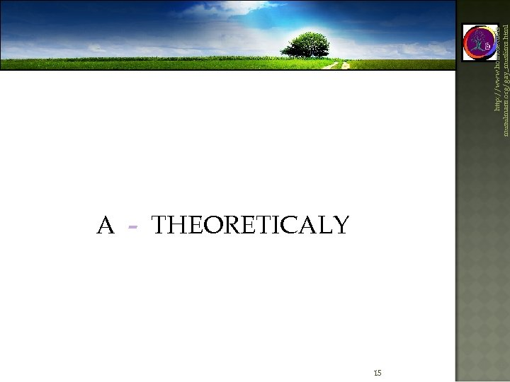 A - THEORETICALY 15 http: //www. homosexuelsmusulmans. org/gay_muslims. html