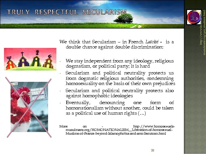 - - We stay independent from any ideology, religious dogmatism, or political party; it