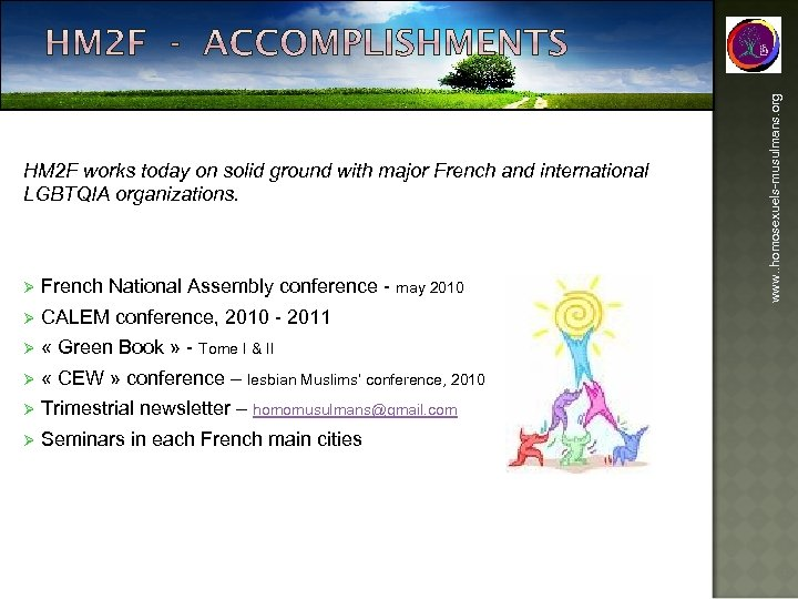 Ø French National Assembly conference - may 2010 Ø CALEM conference, 2010 - 2011