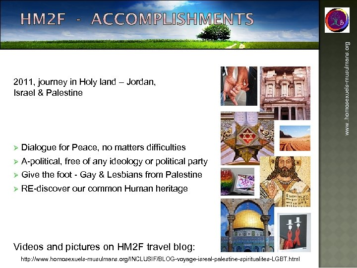 Ø Dialogue for Peace, no matters difficulties Ø A-political, free of any ideology or
