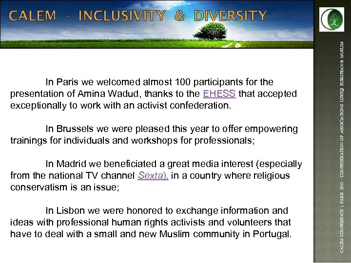 In Paris we welcomed almost 100 participants for the presentation of Amina Wadud, thanks