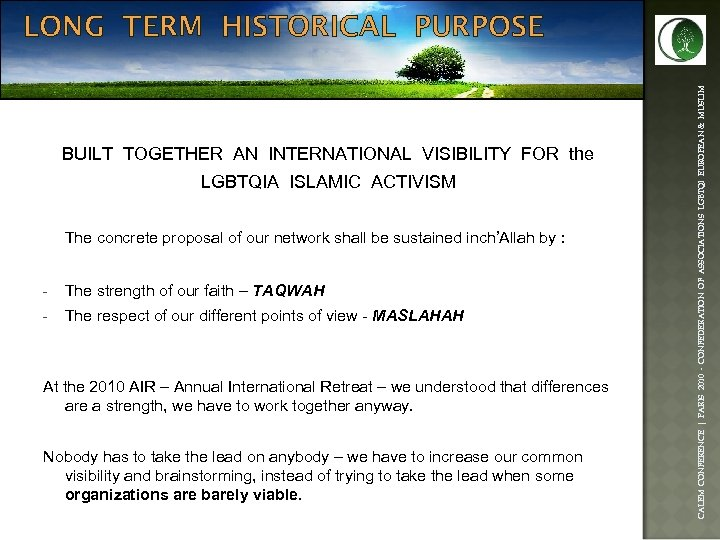 BUILT TOGETHER AN INTERNATIONAL VISIBILITY FOR the LGBTQIA ISLAMIC ACTIVISM The concrete proposal of