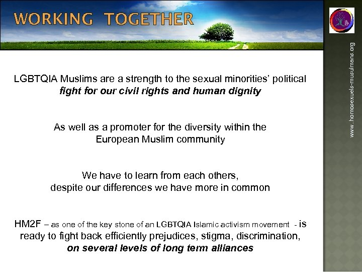 LGBTQIA Muslims are a strength to the sexual minorities' political fight for our civil