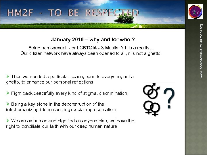 Being homosexual - or LGBTQIA - & Muslim ? It is a reality… Our