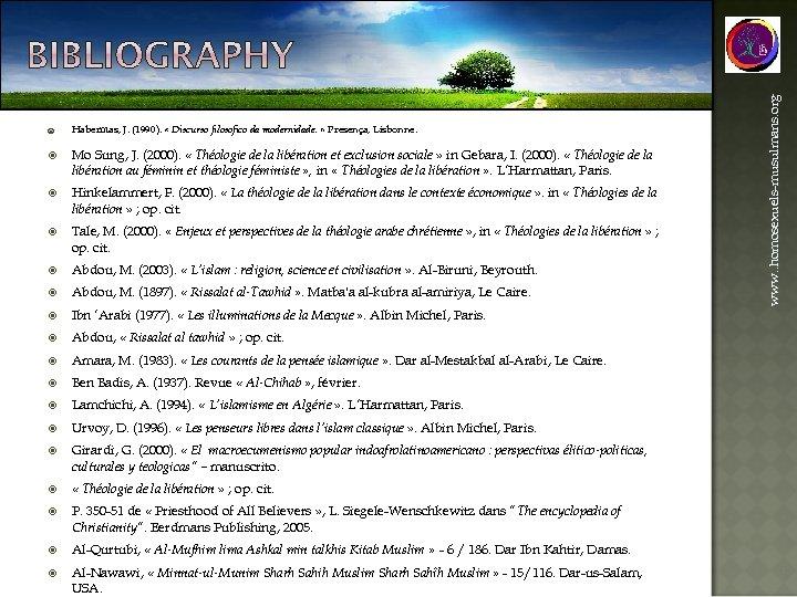 Habermas, J. (1990). « Discurso filosofico da modernidade. » Presença, Lisbonne. Mo Sung, J.