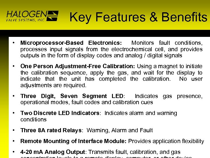 Key Features & Benefits • Microprocessor-Based Electronics: Monitors fault conditions, processes input signals from