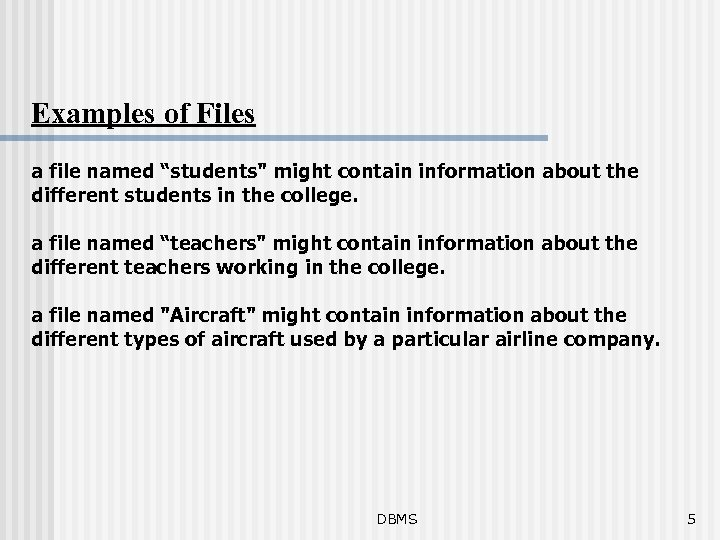 """Examples of Files a file named """"students"""