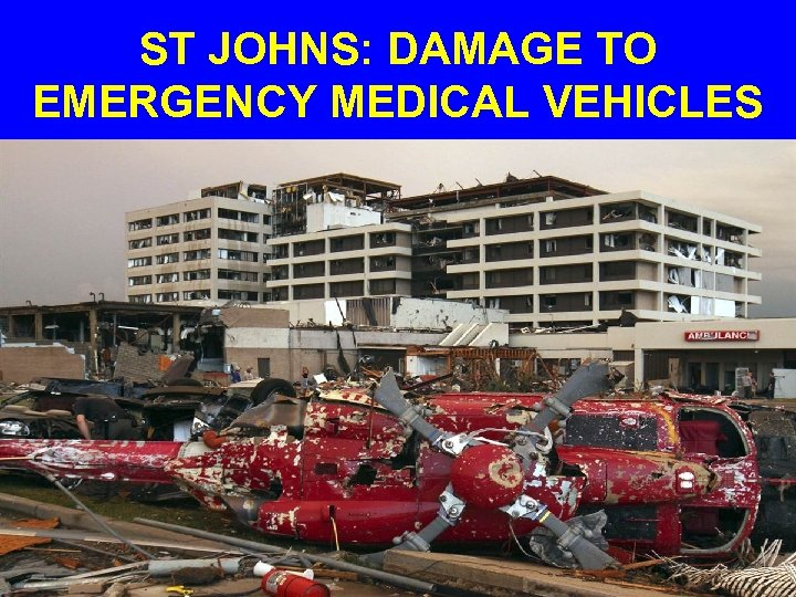 ST JOHNS: DAMAGE TO EMERGENCY MEDICAL VEHICLES