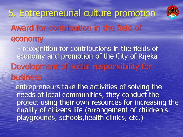 5. Entrepreneurial culture promotion Award for contribution in the field of economy - recognition