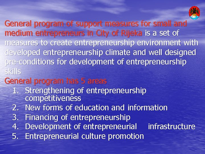 General program of support measures for small and medium entrepreneurs in City of Rijeka