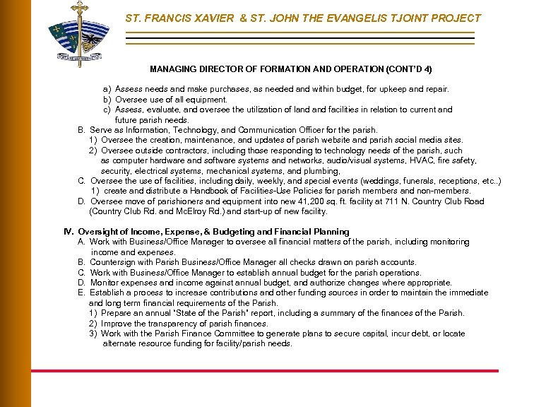 ST. FRANCIS XAVIER & ST. JOHN THE EVANGELIS TJOINT PROJECT MANAGING DIRECTOR OF FORMATION