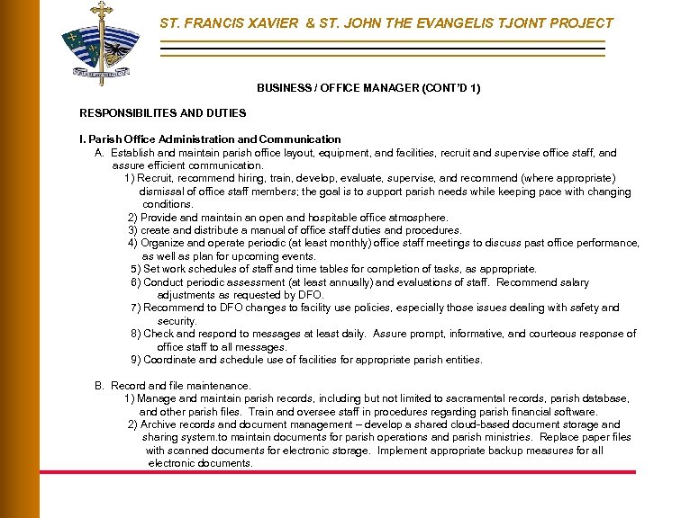 ST. FRANCIS XAVIER & ST. JOHN THE EVANGELIS TJOINT PROJECT BUSINESS / OFFICE MANAGER
