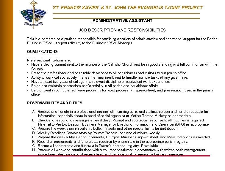 ST. FRANCIS XAVIER & ST. JOHN THE EVANGELIS TJOINT PROJECT ADMINISTRATIVE ASSISTANT JOB DESCRIPTION