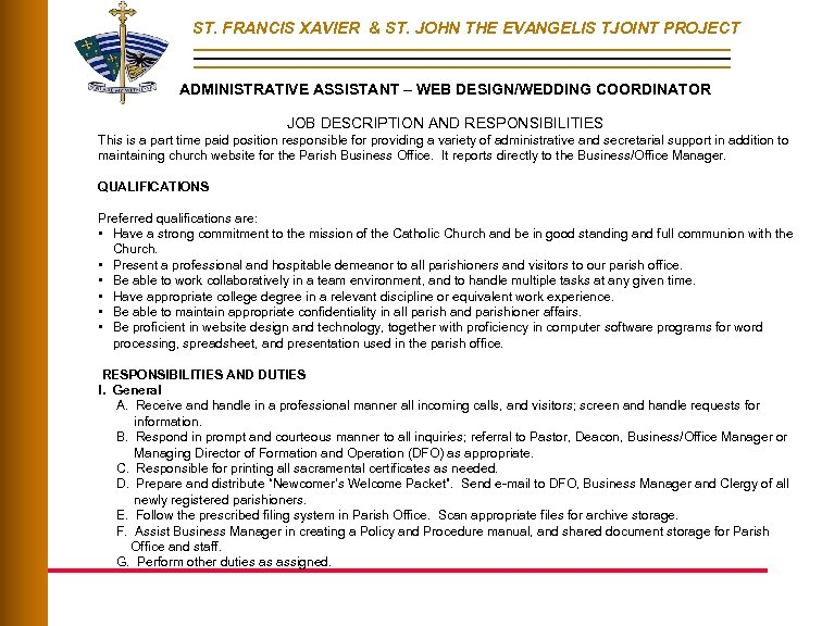 ST. FRANCIS XAVIER & ST. JOHN THE EVANGELIS TJOINT PROJECT ADMINISTRATIVE ASSISTANT – WEB