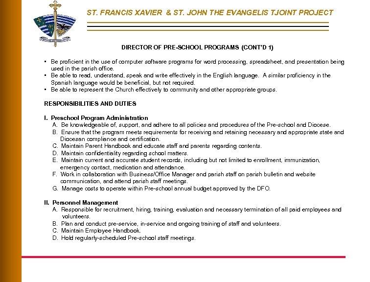 ST. FRANCIS XAVIER & ST. JOHN THE EVANGELIS TJOINT PROJECT DIRECTOR OF PRE-SCHOOL PROGRAMS