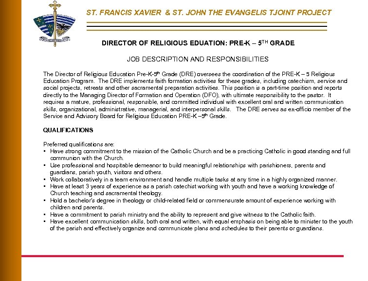 ST. FRANCIS XAVIER & ST. JOHN THE EVANGELIS TJOINT PROJECT DIRECTOR OF RELIGIOUS EDUATION:
