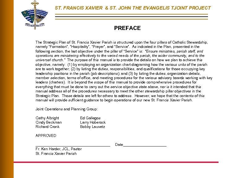 ST. FRANCIS XAVIER & ST. JOHN THE EVANGELIS TJOINT PROJECT PREFACE The Strategic Plan
