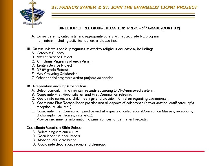 ST. FRANCIS XAVIER & ST. JOHN THE EVANGELIS TJOINT PROJECT DIRECTOR OF RELIGIOUS EDUCATION: