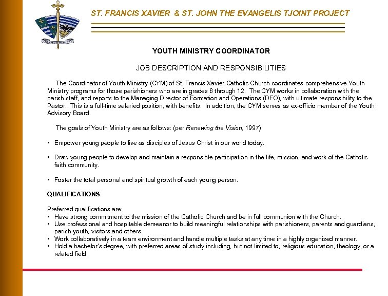 ST. FRANCIS XAVIER & ST. JOHN THE EVANGELIS TJOINT PROJECT YOUTH MINISTRY COORDINATOR JOB
