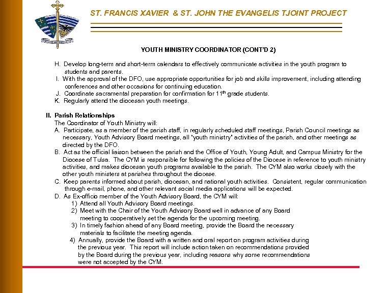 ST. FRANCIS XAVIER & ST. JOHN THE EVANGELIS TJOINT PROJECT YOUTH MINISTRY COORDINATOR (CONT'D