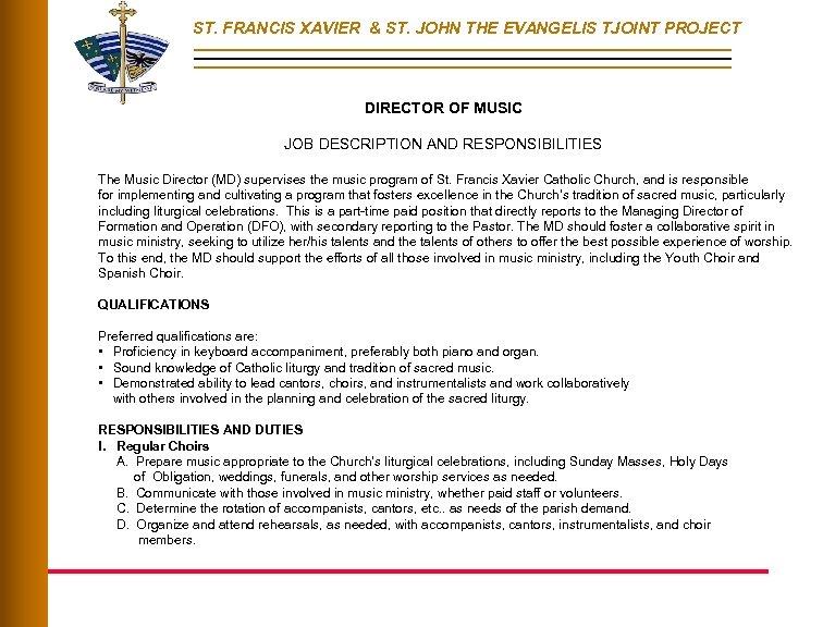 ST. FRANCIS XAVIER & ST. JOHN THE EVANGELIS TJOINT PROJECT DIRECTOR OF MUSIC JOB