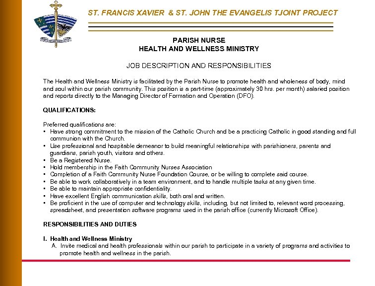 ST. FRANCIS XAVIER & ST. JOHN THE EVANGELIS TJOINT PROJECT PARISH NURSE HEALTH AND