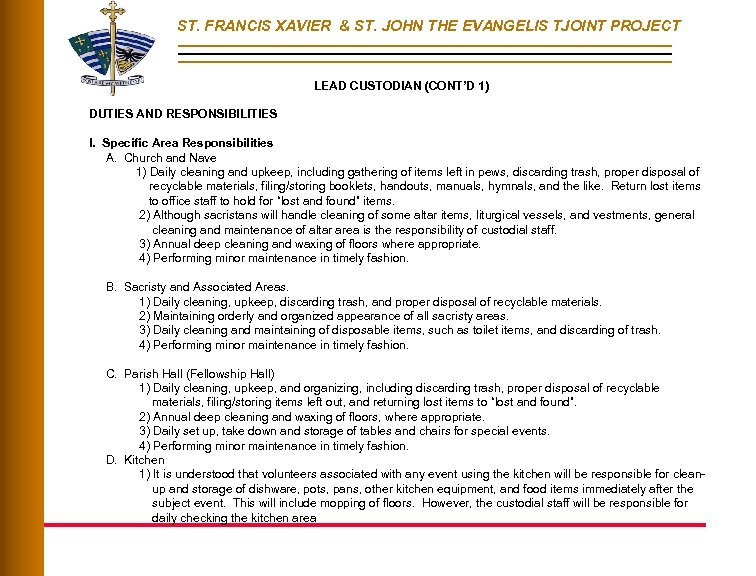 ST. FRANCIS XAVIER & ST. JOHN THE EVANGELIS TJOINT PROJECT LEAD CUSTODIAN (CONT'D 1)