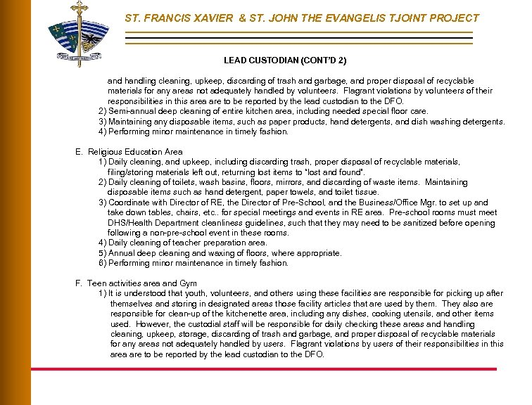 ST. FRANCIS XAVIER & ST. JOHN THE EVANGELIS TJOINT PROJECT LEAD CUSTODIAN (CONT'D 2)