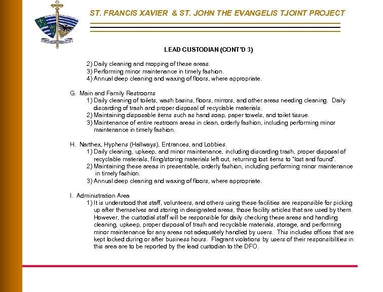 ST. FRANCIS XAVIER & ST. JOHN THE EVANGELIS TJOINT PROJECT LEAD CUSTODIAN (CONT'D 3)
