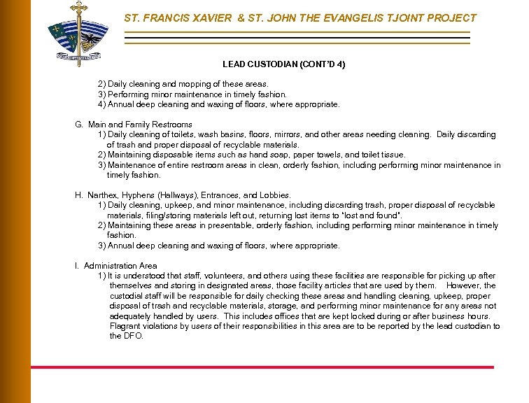 ST. FRANCIS XAVIER & ST. JOHN THE EVANGELIS TJOINT PROJECT LEAD CUSTODIAN (CONT'D 4)