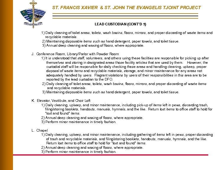 ST. FRANCIS XAVIER & ST. JOHN THE EVANGELIS TJOINT PROJECT LEAD CUSTODIAN (CONT'D 5)
