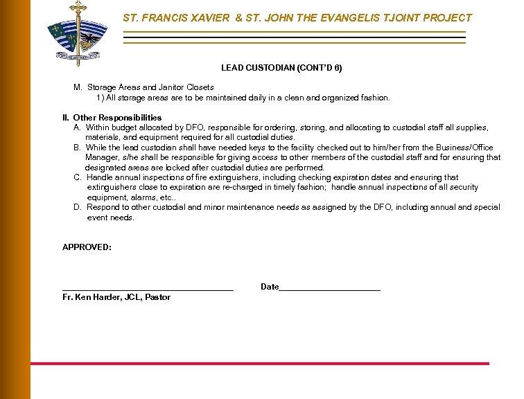 ST. FRANCIS XAVIER & ST. JOHN THE EVANGELIS TJOINT PROJECT LEAD CUSTODIAN (CONT'D 6)