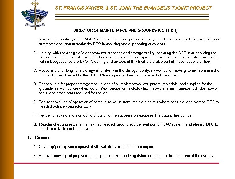 ST. FRANCIS XAVIER & ST. JOHN THE EVANGELIS TJOINT PROJECT DIRECTOR OF MAINTENANCE AND