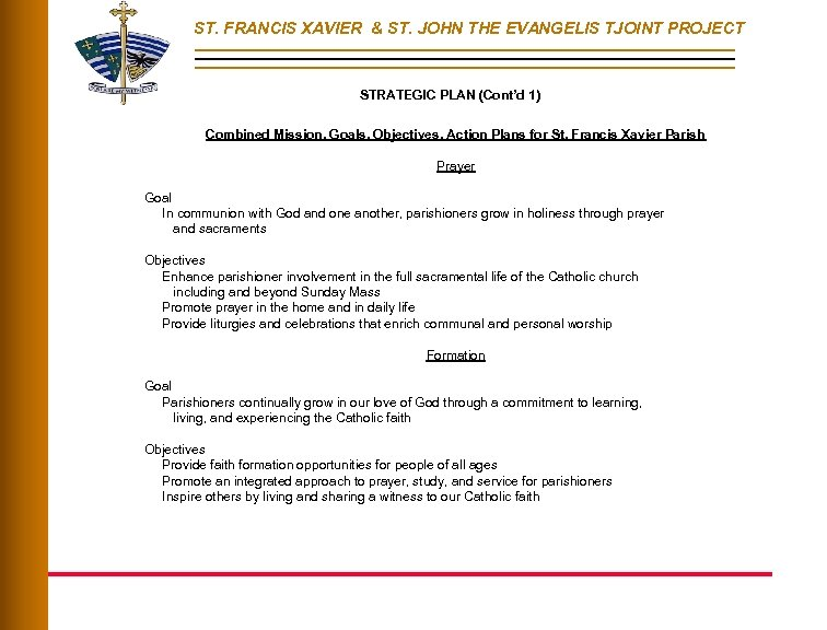 ST. FRANCIS XAVIER & ST. JOHN THE EVANGELIS TJOINT PROJECT STRATEGIC PLAN (Cont'd 1)