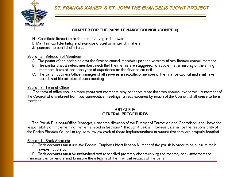 ST. FRANCIS XAVIER & ST. JOHN THE EVANGELIS TJOINT PROJECT CHARTER FOR THE PARISH