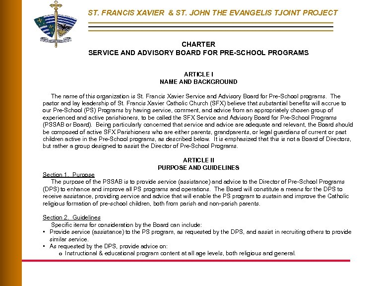 ST. FRANCIS XAVIER & ST. JOHN THE EVANGELIS TJOINT PROJECT CHARTER SERVICE AND ADVISORY