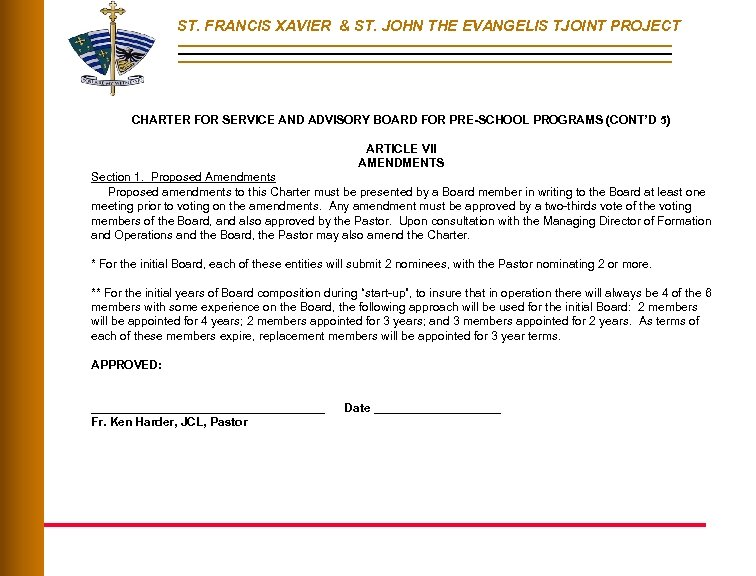 ST. FRANCIS XAVIER & ST. JOHN THE EVANGELIS TJOINT PROJECT CHARTER FOR SERVICE AND