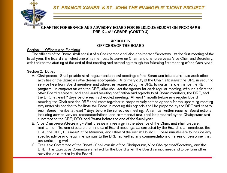 ST. FRANCIS XAVIER & ST. JOHN THE EVANGELIS TJOINT PROJECT CHARTER FORSERVICE AND ADVISORY