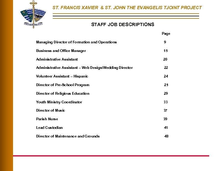 ST. FRANCIS XAVIER & ST. JOHN THE EVANGELIS TJOINT PROJECT STAFF JOB DESCRIPTIONS Page