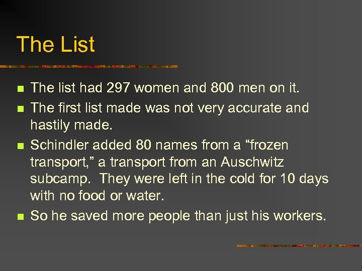 The List n n The list had 297 women and 800 men on it.