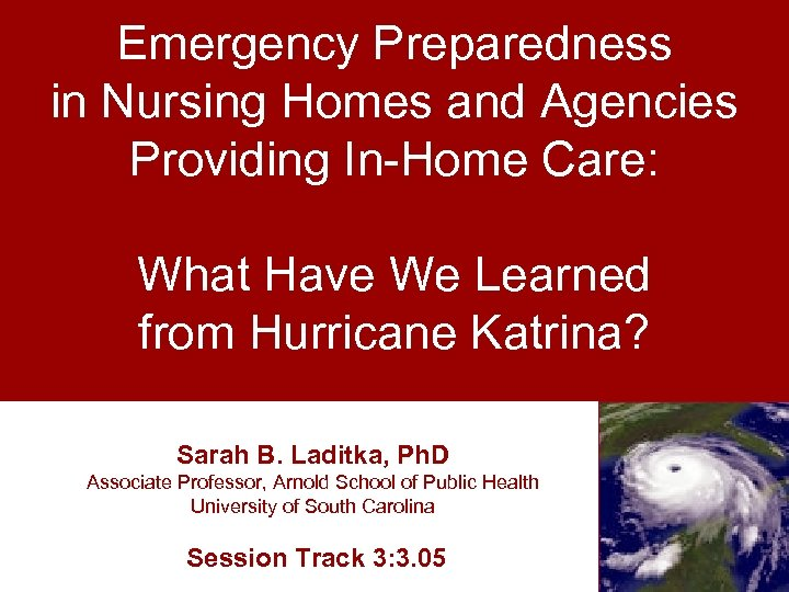 Emergency Preparedness in Nursing Homes and Agencies USC NANOCENTER Providing In-Home Care: Overview &