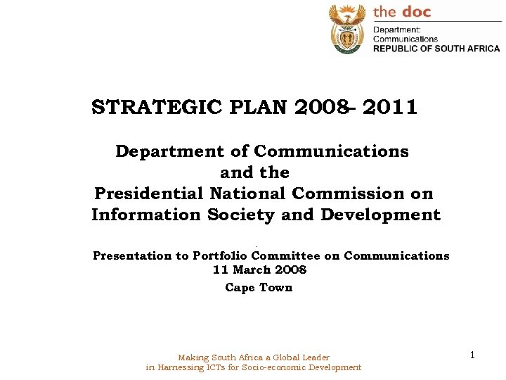 STRATEGIC PLAN 2008 2011 – Department of Communications and the Presidential National Commission on