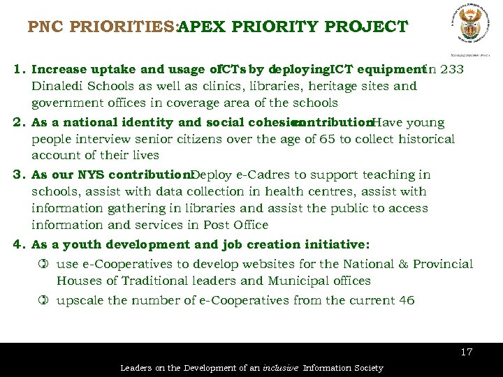 PNC PRIORITIES: APEX PRIORITY PROJECT 1. Increase uptake and usage of ICTs by deploying.