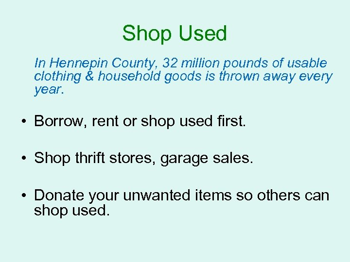 Shop Used In Hennepin County, 32 million pounds of usable clothing & household goods