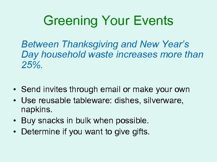 Greening Your Events Between Thanksgiving and New Year's Day household waste increases more than