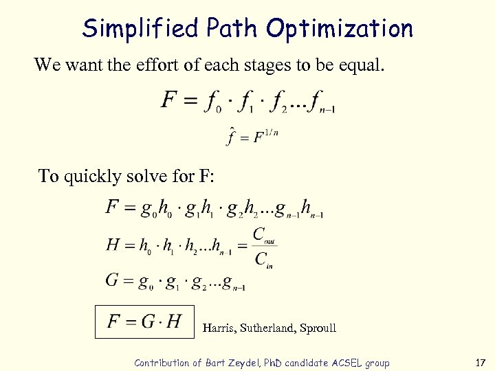 Simplified Path Optimization We want the effort of each stages to be equal. To